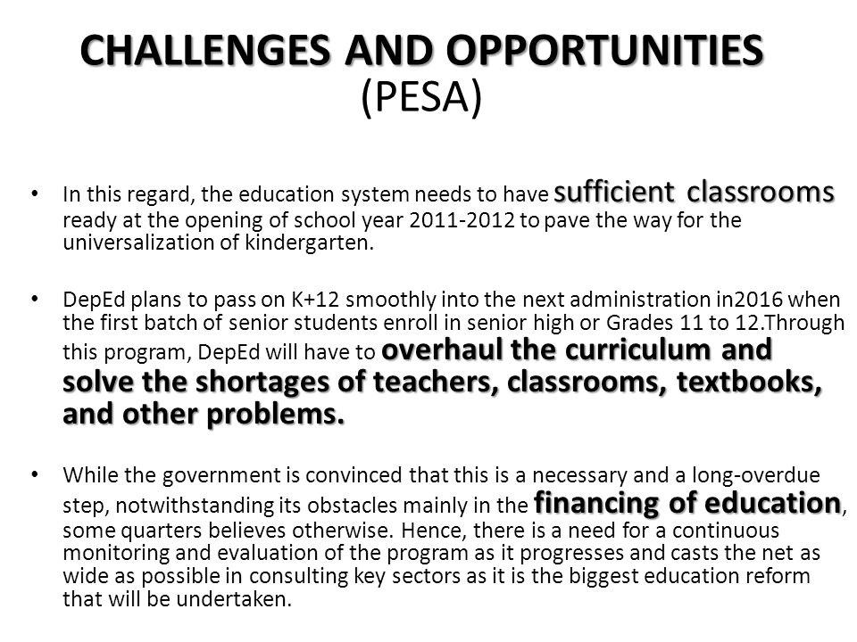 CHALLENGES AND OPPORTUNITIES (PESA)