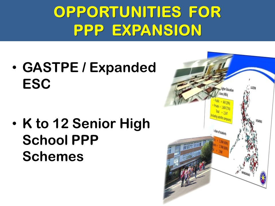 OPPORTUNITIES FOR PPP EXPANSION
