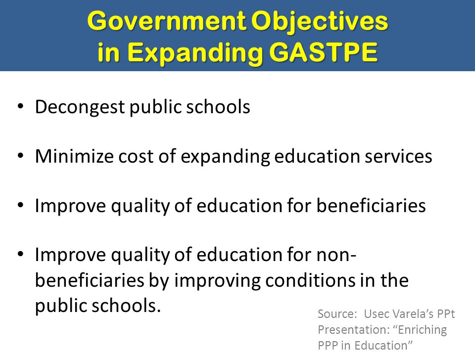 Government Objectives in Expanding GASTPE
