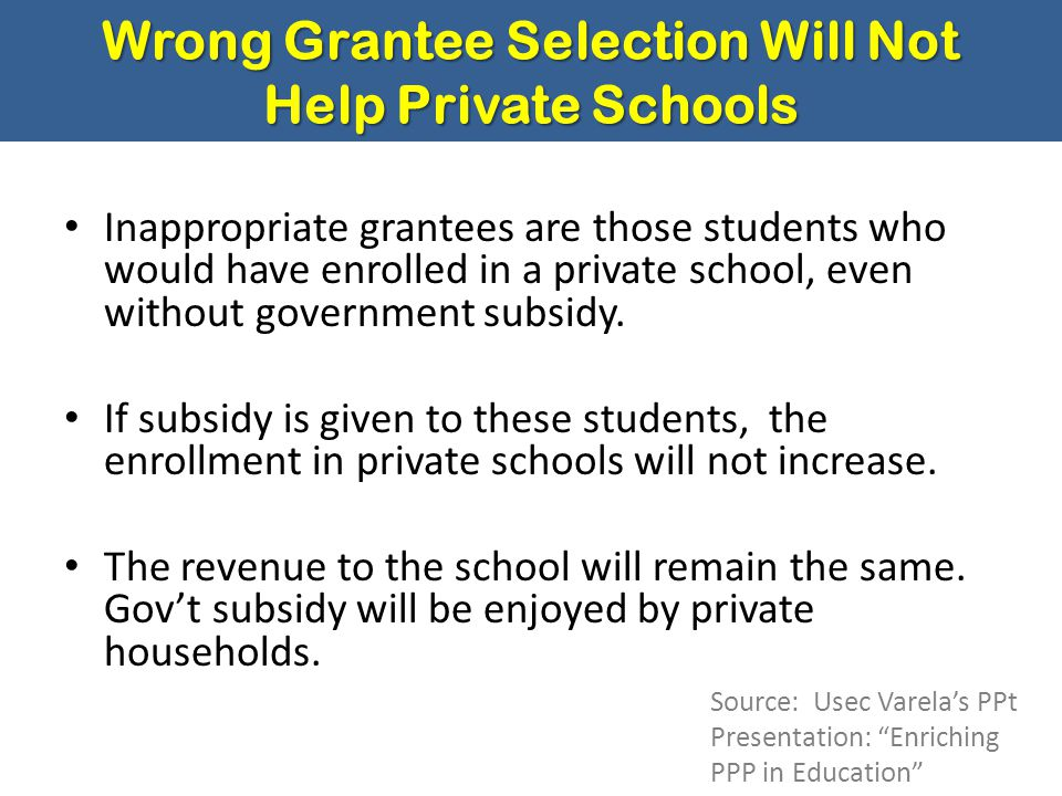 Wrong Grantee Selection Will Not Help Private Schools