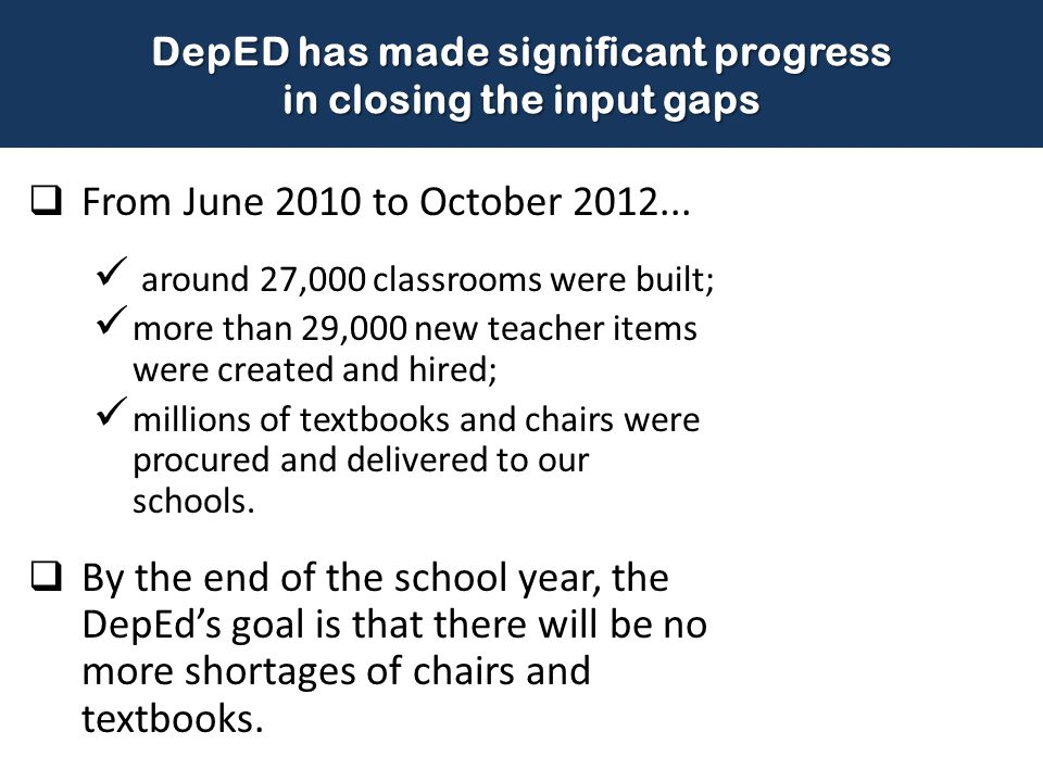 DepED has made significant progress in closing the input gaps