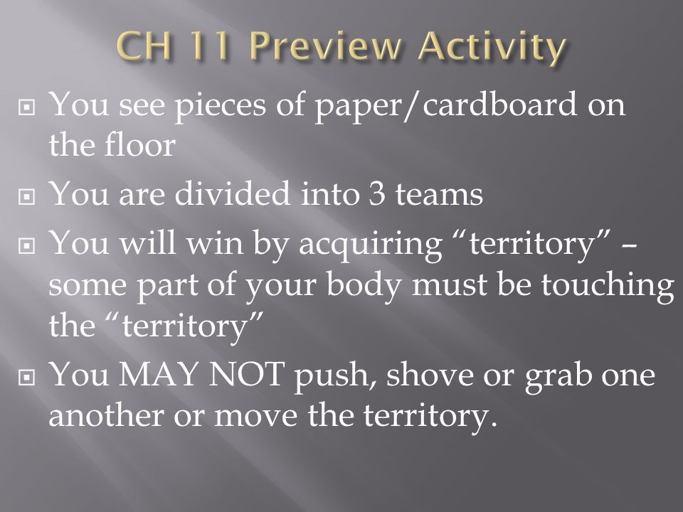 CH 11 Preview Activity You see pieces of paper/cardboard on the floor