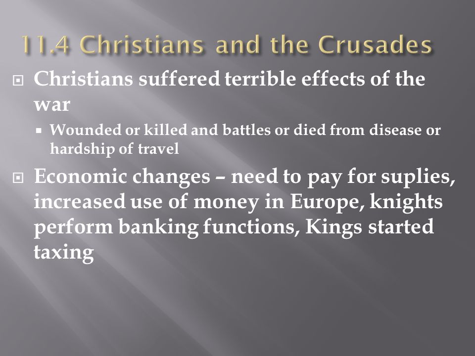 11.4 Christians and the Crusades