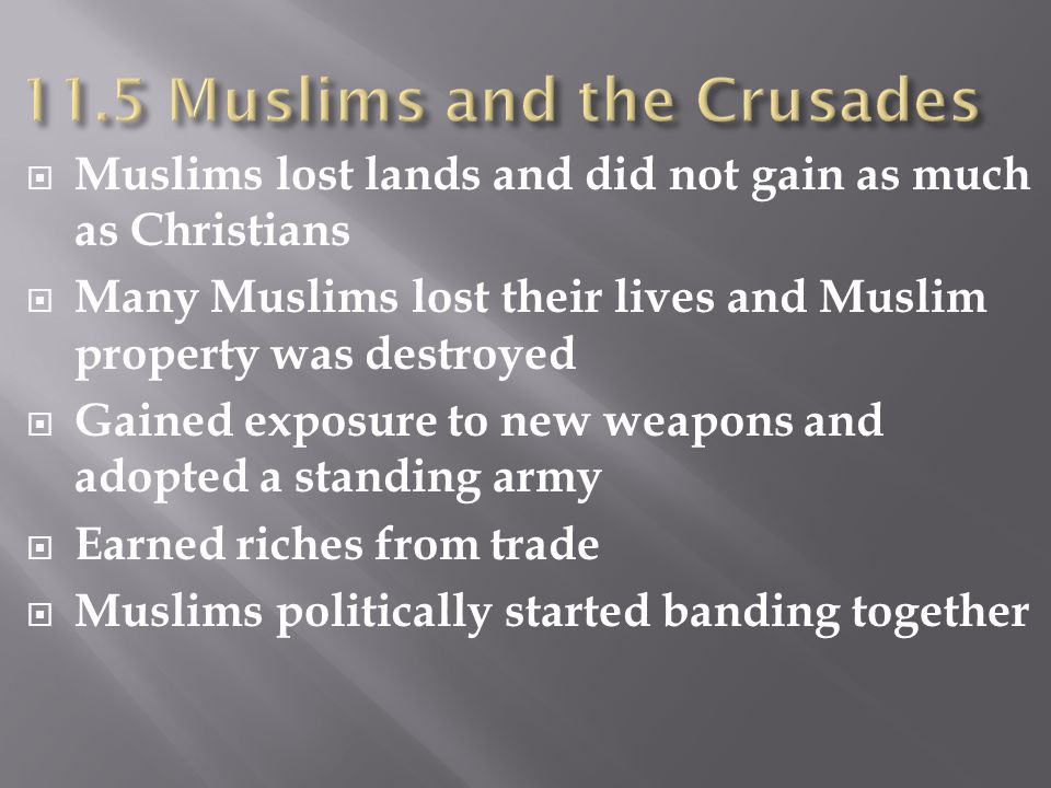11.5 Muslims and the Crusades