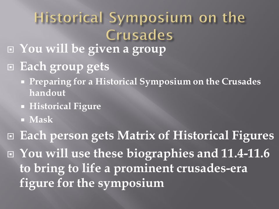 Historical Symposium on the Crusades