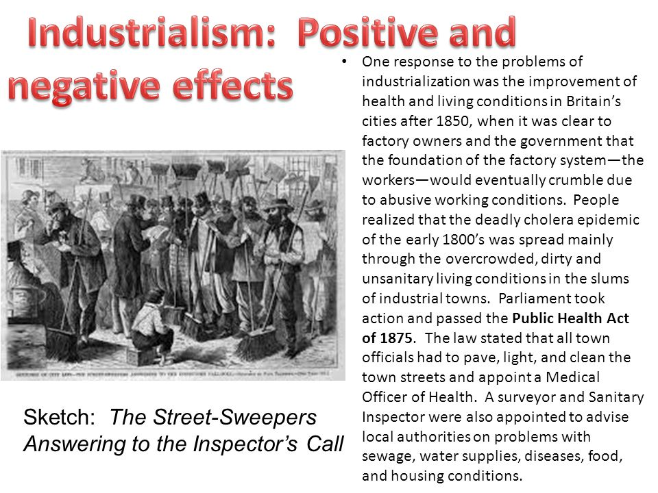 Industrialism: Positive and