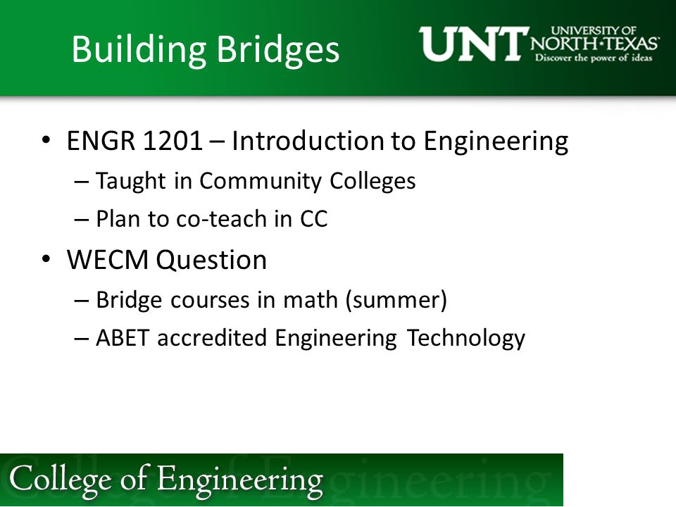 Building Bridges ENGR 1201 – Introduction to Engineering WECM Question