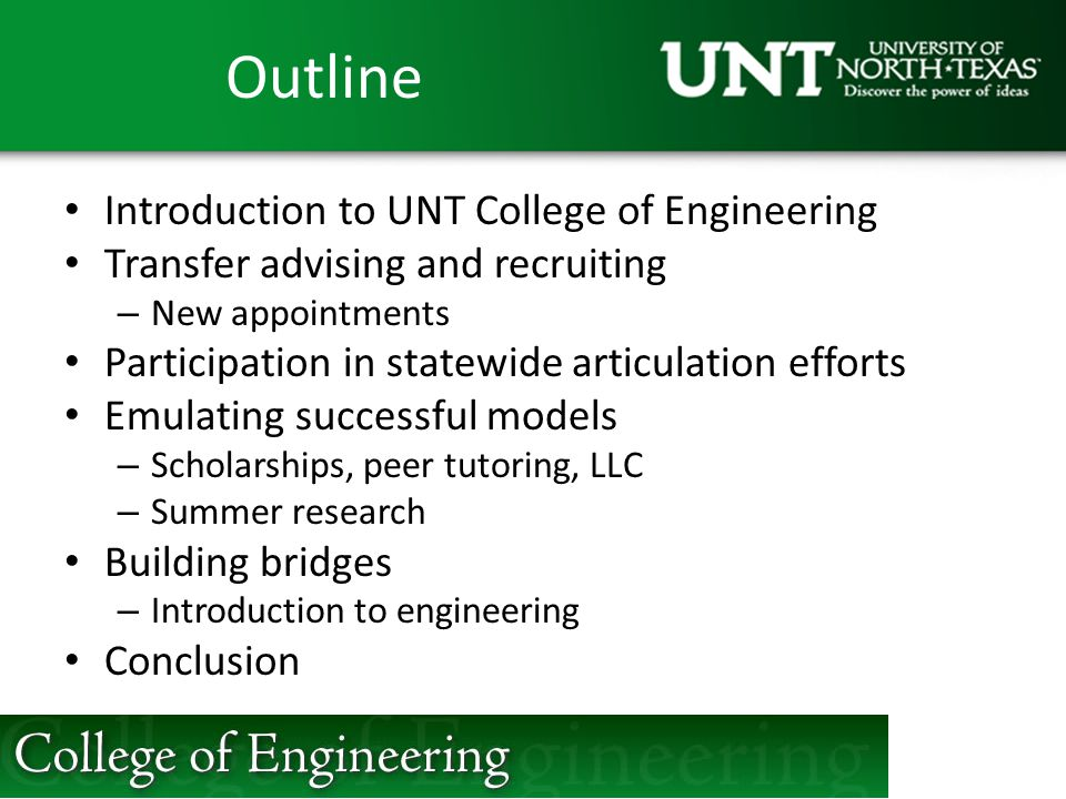 Outline Introduction to UNT College of Engineering