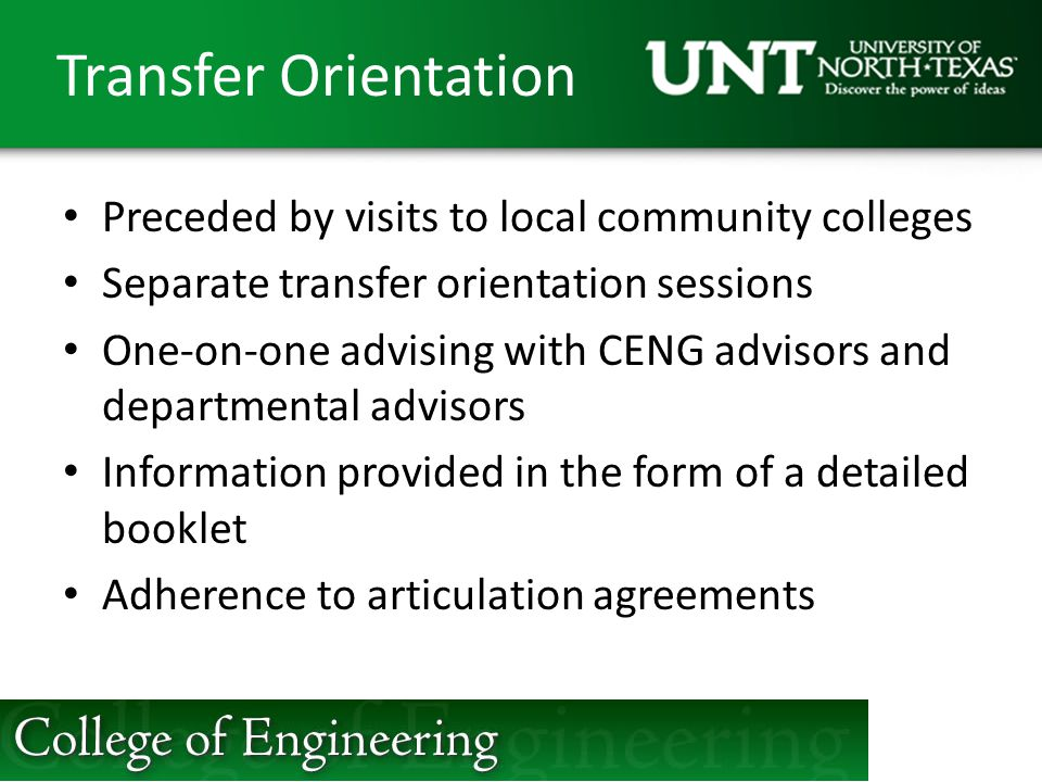 Transfer Orientation Preceded by visits to local community colleges