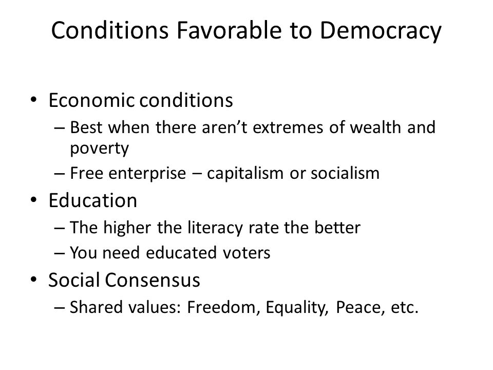 Conditions Favorable to Democracy