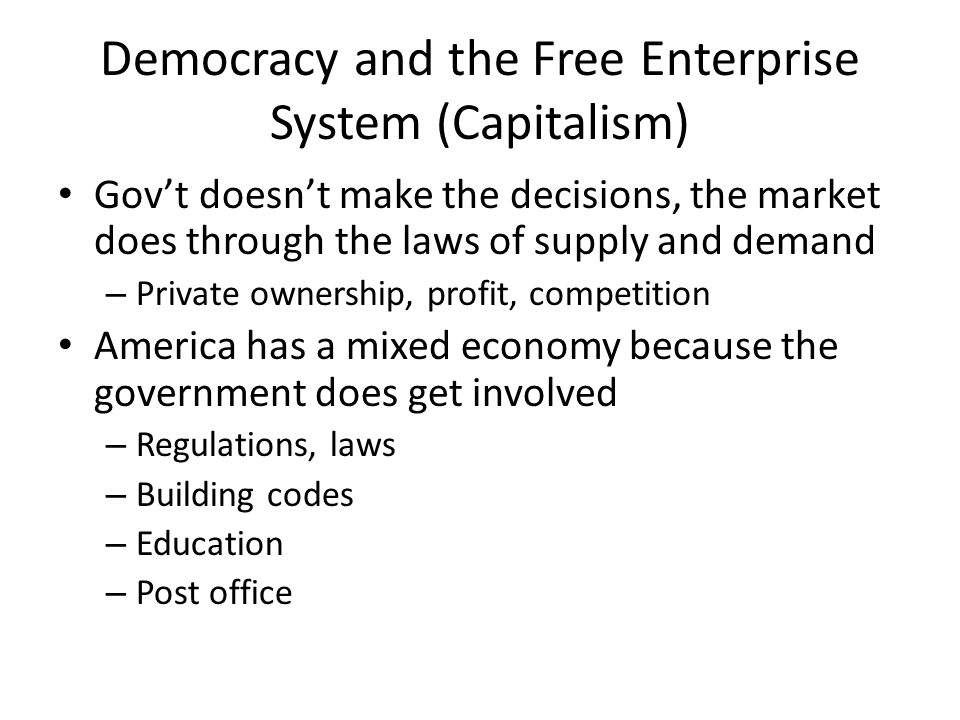 Democracy and the Free Enterprise System (Capitalism)
