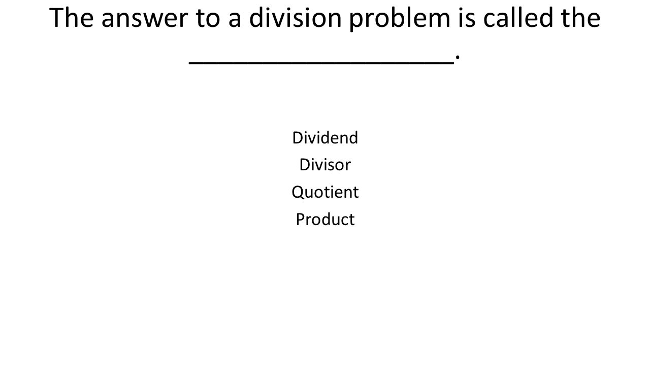 worksheet Division Problem division study guide by ms brittany guffey ppt video online the answer to a problem is called the