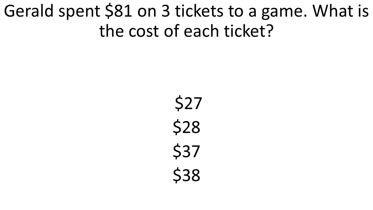 Gerald spent $81 on 3 tickets to a game