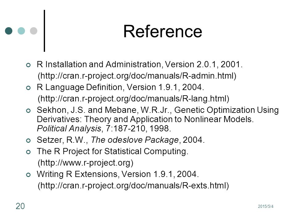 Reference R Installation and Administration, Version 2.0.1, 2001.