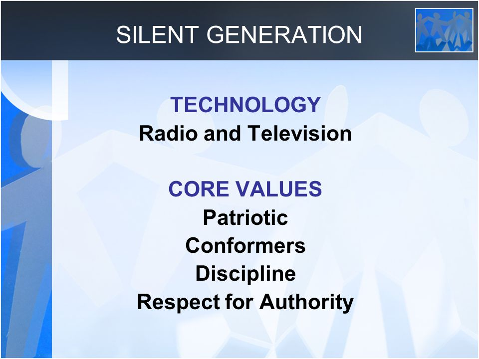 SILENT GENERATION TECHNOLOGY Radio and Television CORE VALUES