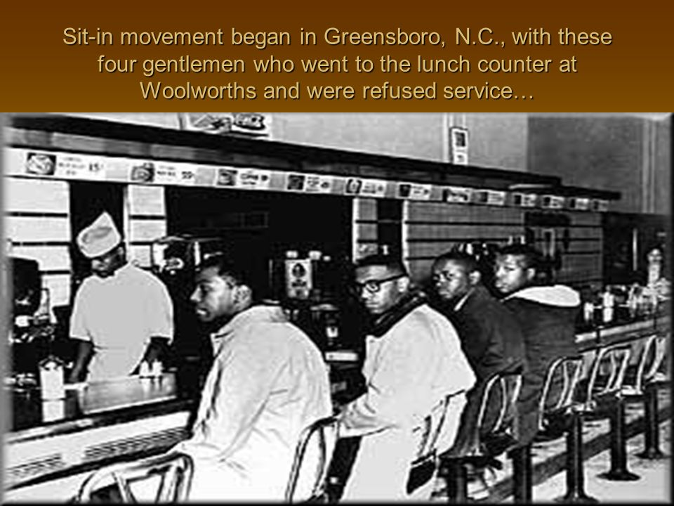 Sit-in movement began in Greensboro, N. C