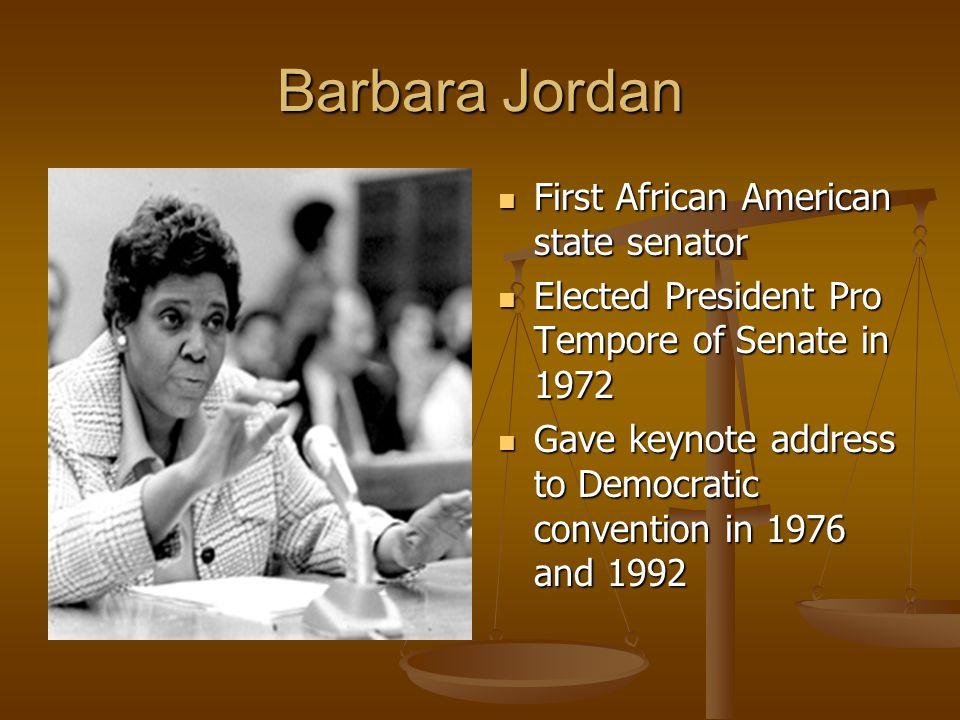 Barbara Jordan First African American state senator