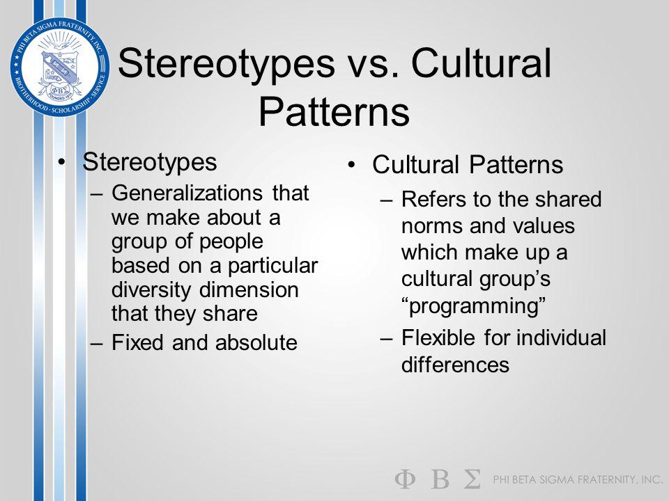 Stereotypes vs. Cultural Patterns