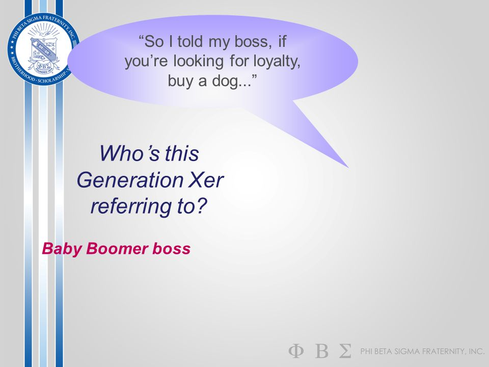 Who's this Generation Xer referring to