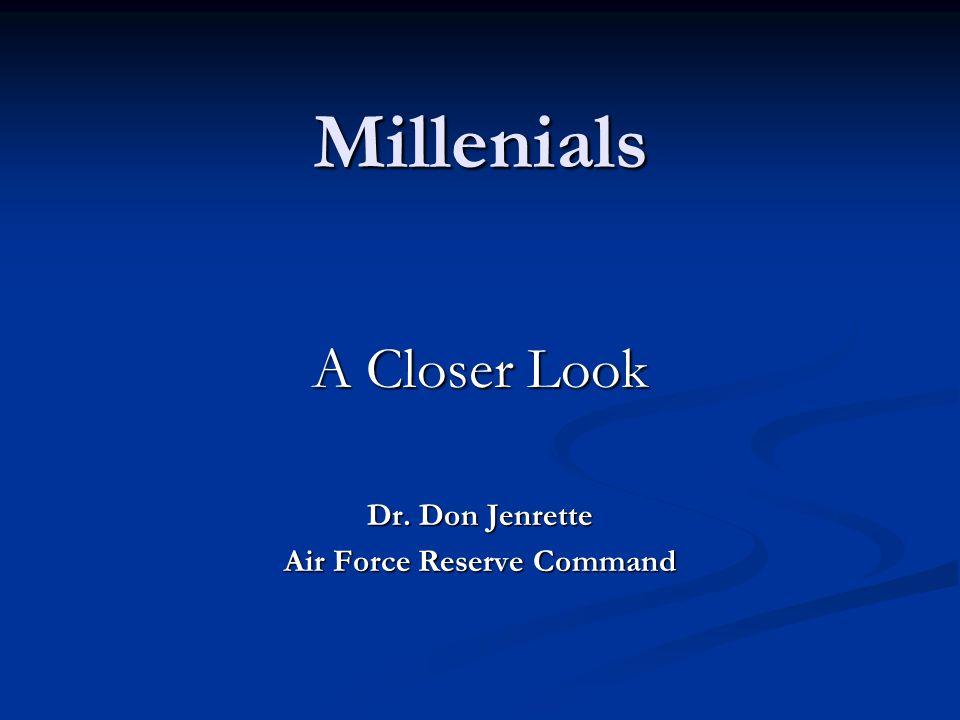 A Closer Look Dr. Don Jenrette Air Force Reserve Command