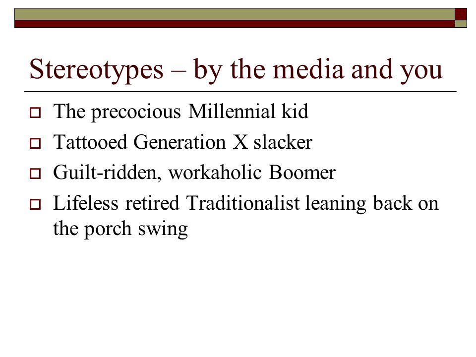 Stereotypes – by the media and you