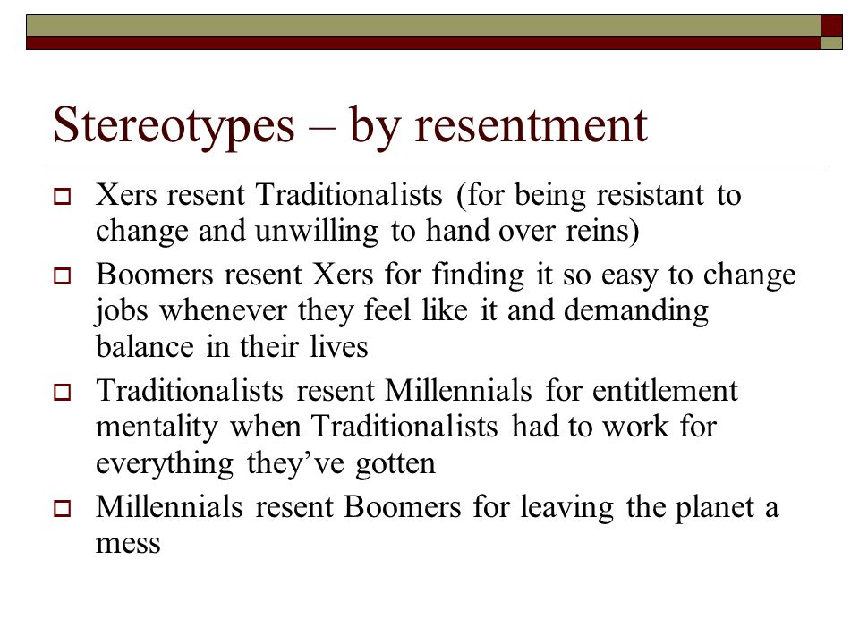 Stereotypes – by resentment
