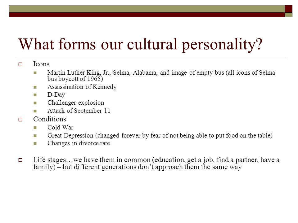 What forms our cultural personality