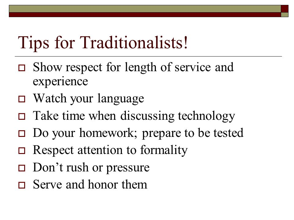 Tips for Traditionalists!