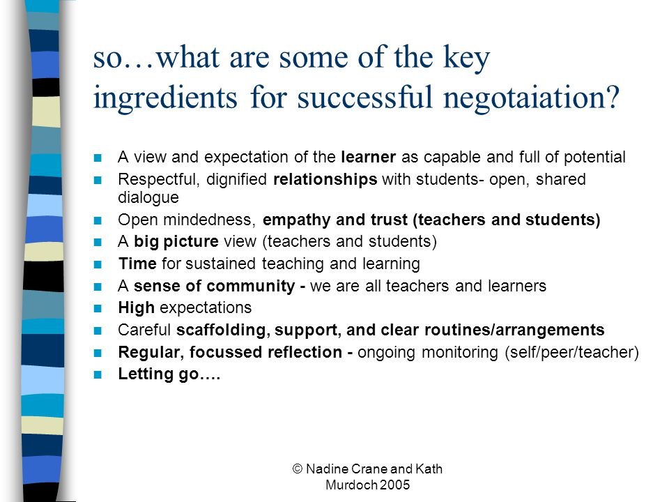 so…what are some of the key ingredients for successful negotaiation