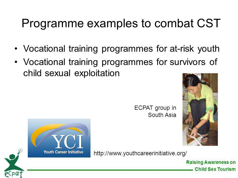 Programme examples to combat CST