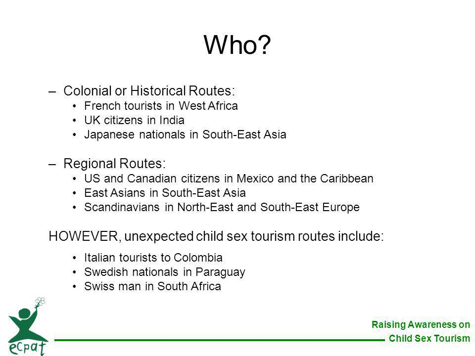 Who Colonial or Historical Routes: Regional Routes: