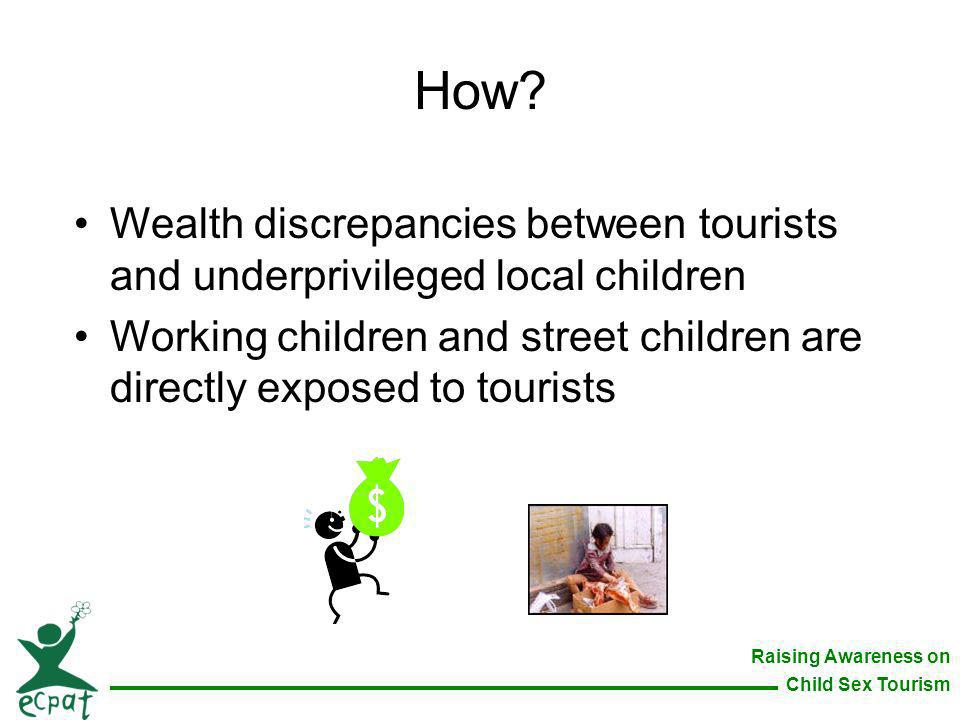 How. Wealth discrepancies between tourists and underprivileged local children.