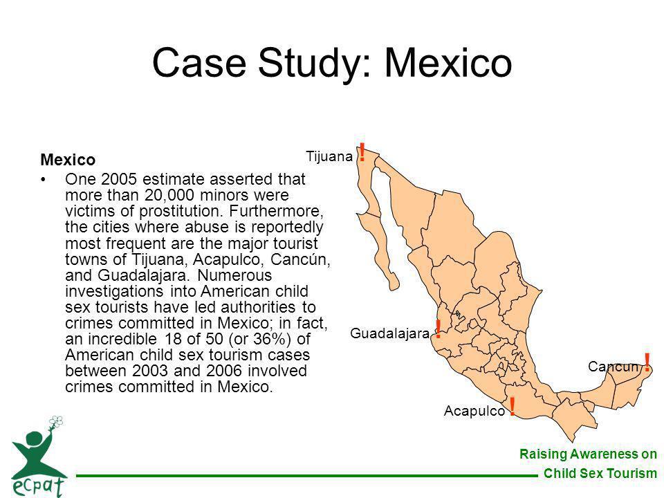 Case Study: Mexico Mexico