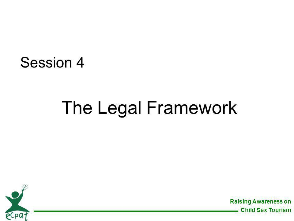 Session 4 The Legal Framework