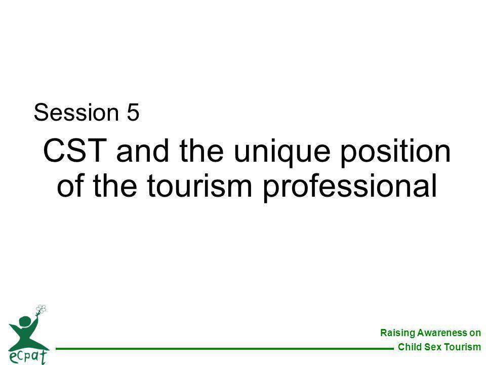 CST and the unique position of the tourism professional