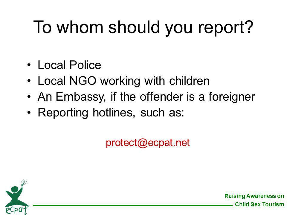 To whom should you report