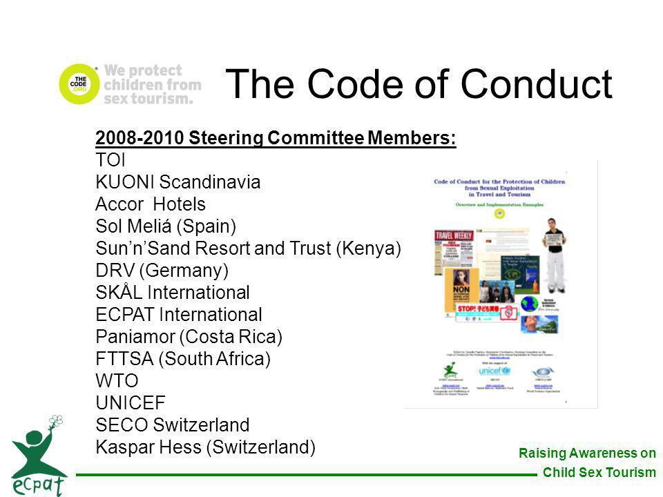 The Code of Conduct 2008-2010 Steering Committee Members: TOI