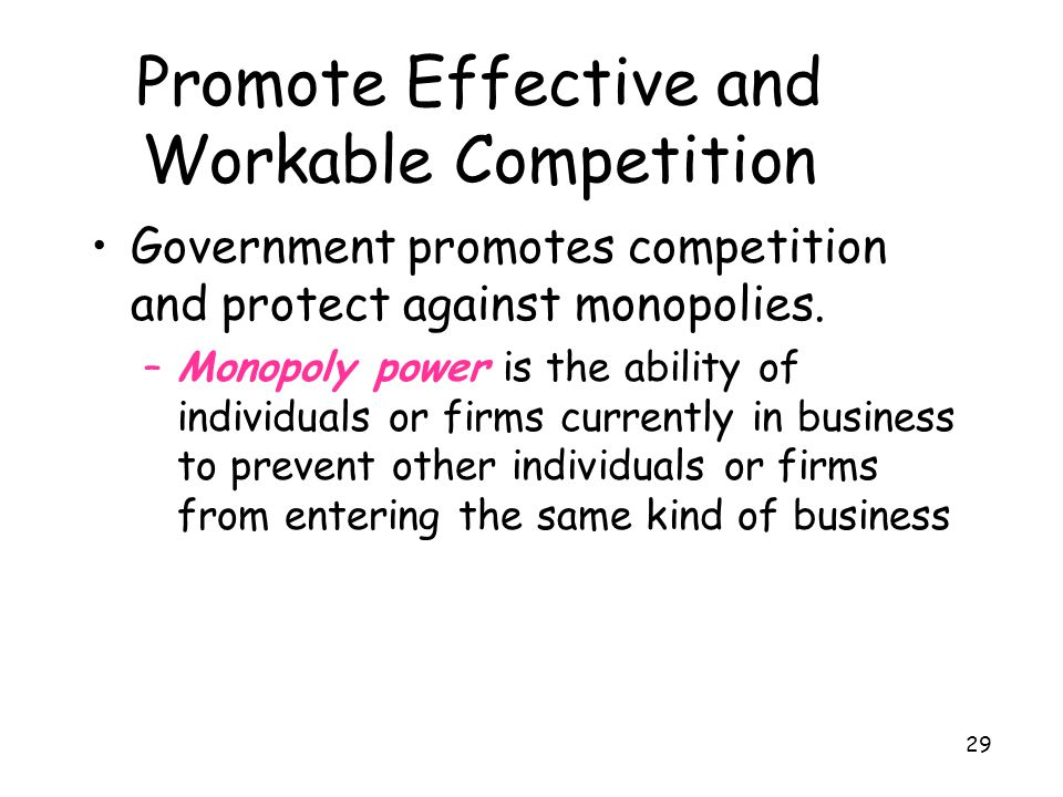 Promote Effective and Workable Competition