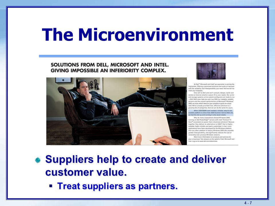 The Microenvironment Marketing intermediaries help to sell, promote, and distribute goods. Intermediaries take many forms.
