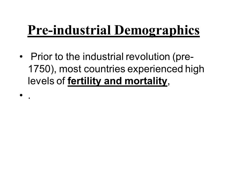 Pre-industrial Demographics