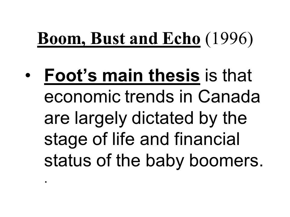 Boom, Bust and Echo (1996)