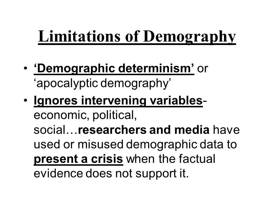 Limitations of Demography