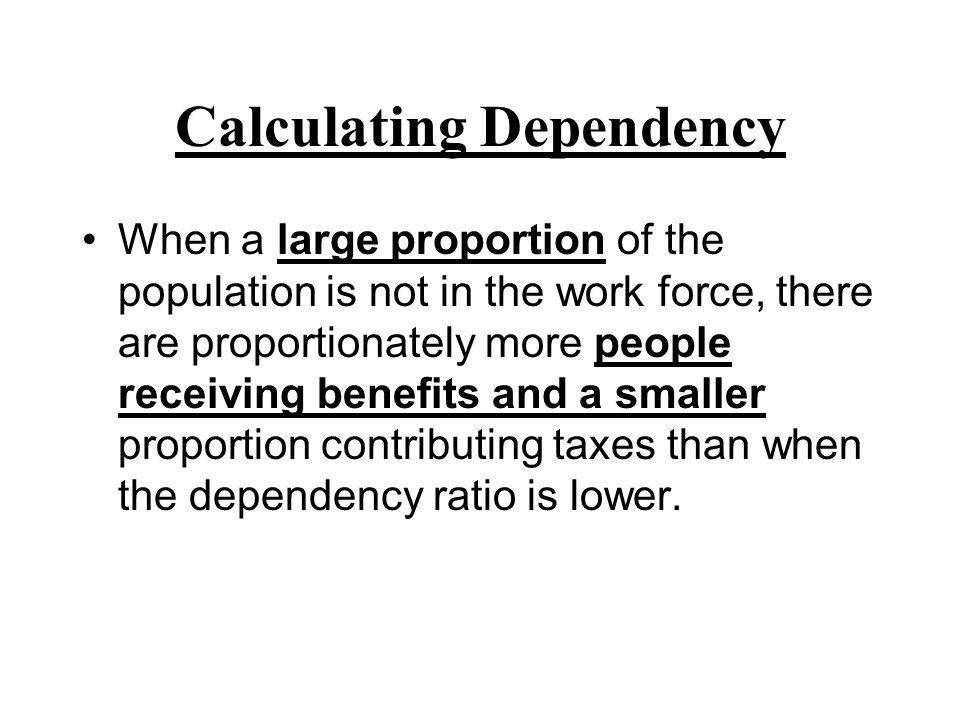 Calculating Dependency