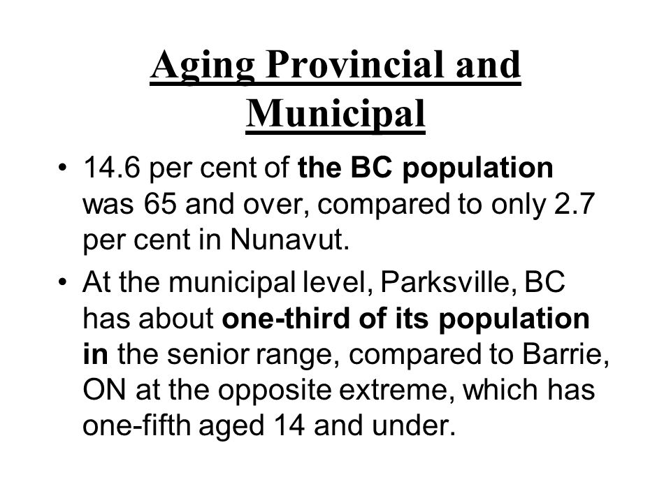 Aging Provincial and Municipal