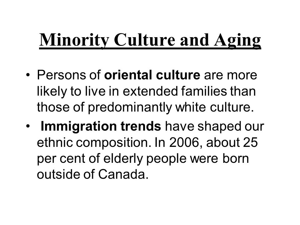 Minority Culture and Aging
