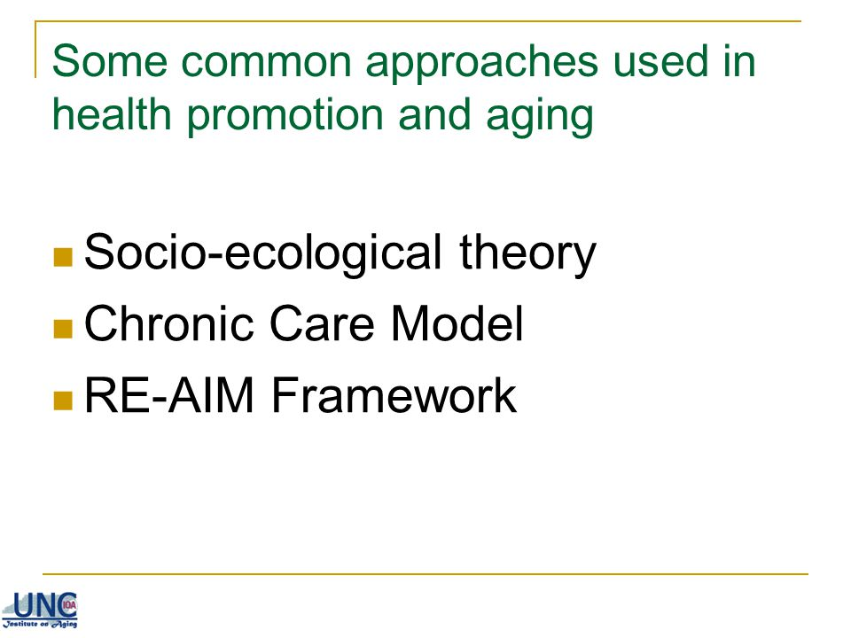 Some common approaches used in health promotion and aging