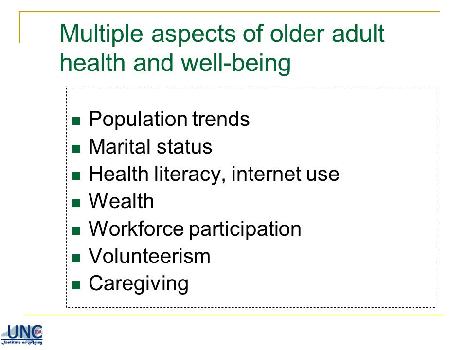 Multiple aspects of older adult health and well-being
