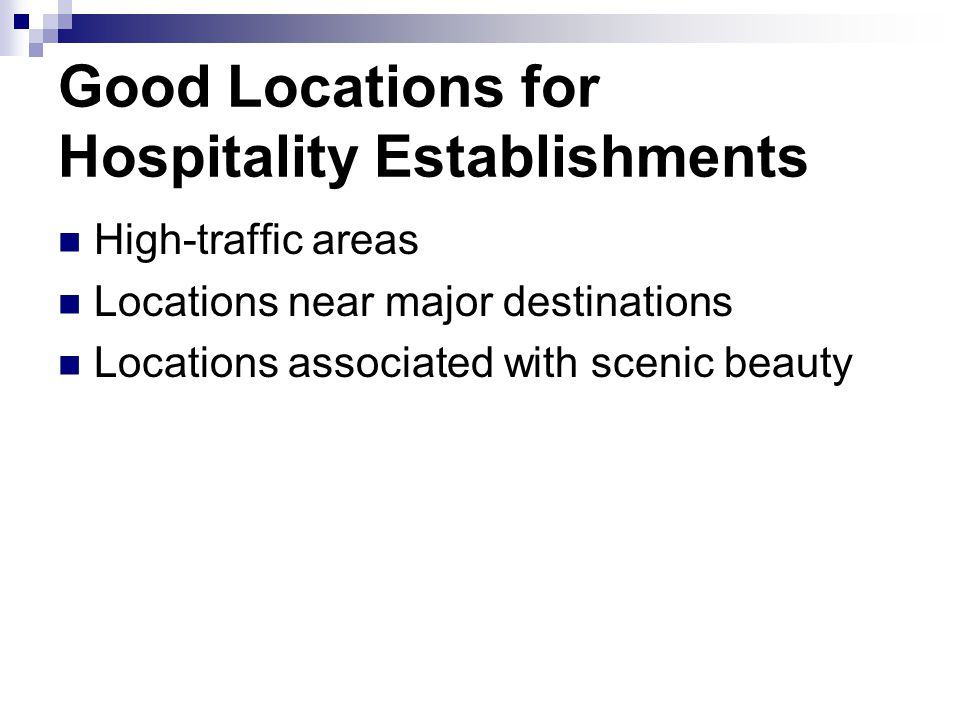 Good Locations for Hospitality Establishments