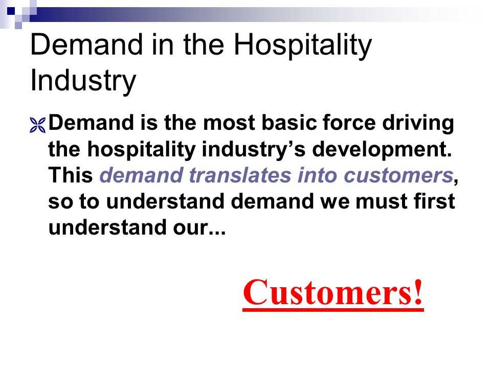 Demand in the Hospitality Industry