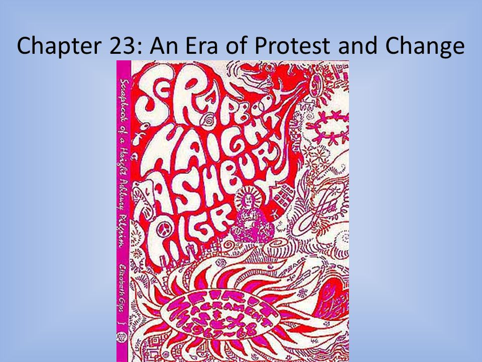 Chapter 23: An Era of Protest and Change